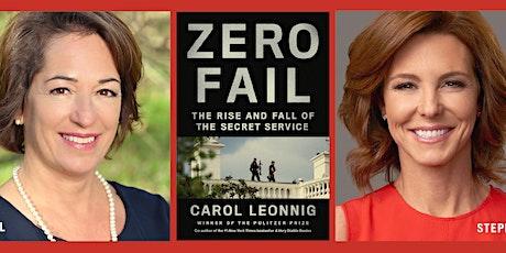 Carol Leonnig + Stephanie Ruhle: Zero Fail tickets