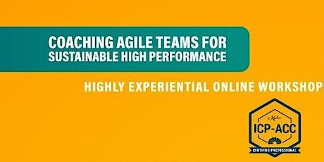 ICAgile Certified Agile Coach (ICP-ACC) * ICAgile EXPERT CERTIFIED Trainers tickets