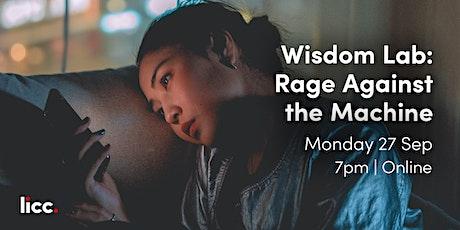 Rage Against the Machine (Wisdom Lab: Technology) tickets