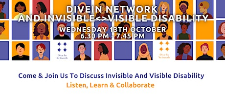 DiveIn Network - Let's Talk Invisible and Visible Disability tickets
