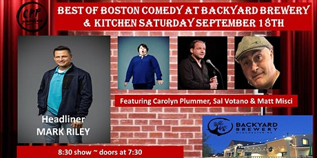 Best Of Boston Comedy @ Backyard Brewery & Kitchen Saturday September 18th tickets