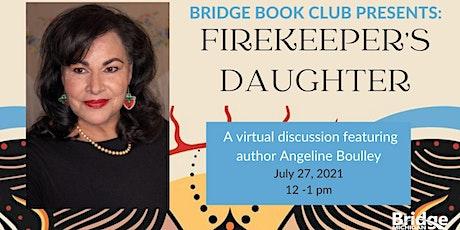 Bridge Book Club: Firekeeper's Daughter tickets