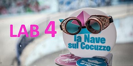 LAB 4 La Nave sul Cocuzzo:  Contest e partecipazione biglietti