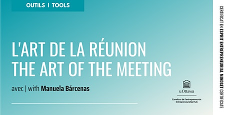 CEE : L'art de la réunion | EMC: The Art of the Meeting tickets