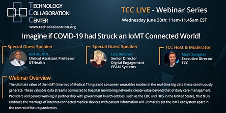 Imagine if COVID-19 had Struck an IoMT Connected World! tickets