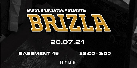 Sarge and Selestah presents: Brizla tickets