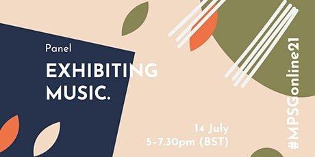 MPSG Online - Panel: Exhibiting Music tickets