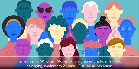 Remembering Windrush: Stories of immigration, displacement and belonging tickets