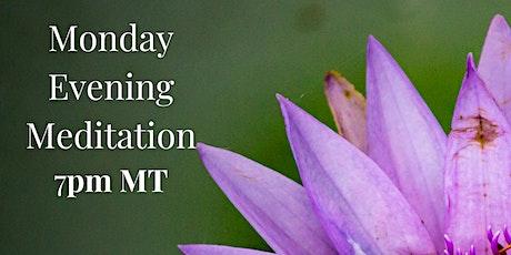 Monday Evening Meditation tickets