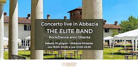 Concerto live in Abbazia: The Elite Band - Rock/Dance anni Ottanta biglietti