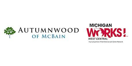 Michigan Works! West Central Virtual Job Fair for Autumnwood of McBain tickets
