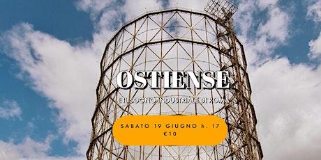 Ostiense e il sogno industriale di Roma billets