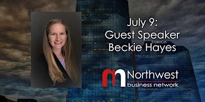VIRTUAL Northwest Meeting July 9: Guest Speaker Beckie Hayes