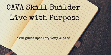 August CAVA Skill Builder: Live with Purpose tickets