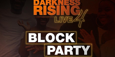 Darkness RISING: Live Block Party & Black Mental Health Benefit! tickets