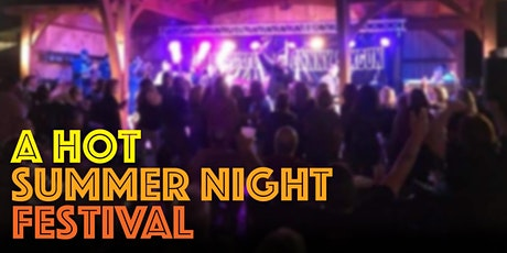 A Hot Summer Night Festival presented by Trio 651 tickets