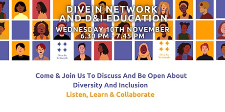 DiveIn Network  - Let's Talk About Diversity and Inclusion Openly! tickets