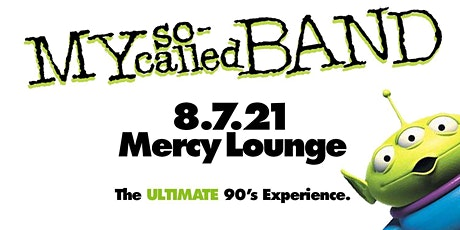 My So-Called Band: The Ultimate '90s Experience tickets