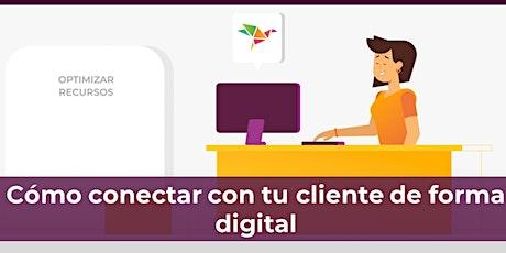 2° Ciclo de reuniones SII - Cómo conectar con tu cliente de forma digital biglietti