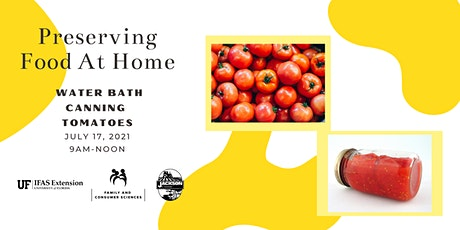 Preserving Food at Home: Water Bath Canning - Tomatoes tickets