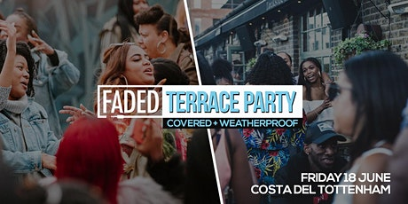 Faded - Terrace Party tickets