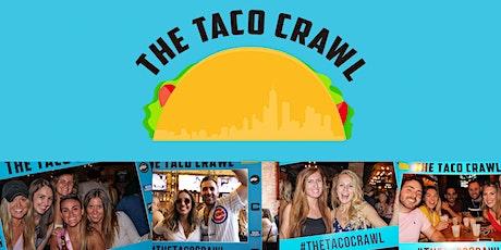 The Taco Crawl - Chicago's Tastiest Bar Crawl! tickets