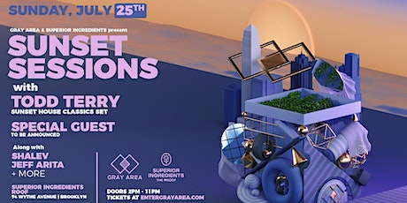 Sunset Sessions: Todd Terry (House Classics), Special Guests + More tickets