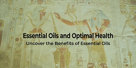 Essential Oils and Optimal Health tickets