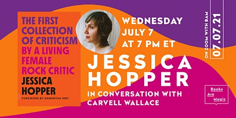 Jessica Hopper in conversation with Carvell Wallace tickets