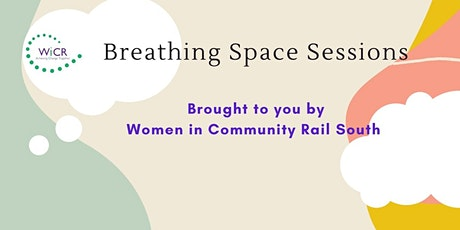 Breathing Space Sessions - Event Management Tickets
