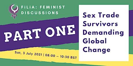 Sex Trade Survivors Demanding Global Change (Part 1) tickets