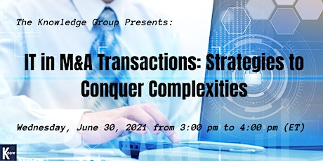 IT in M&A Transactions: Strategies to Conquer Complexities Tickets