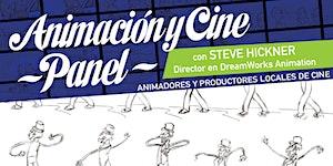 Panel sobre Animación y Cine con Steve Hickner,...