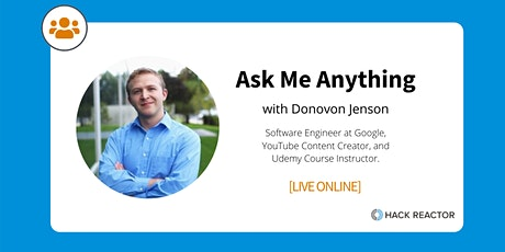 Ask Me Anything with a Software Engineer at Google [LIVE ONLINE] tickets