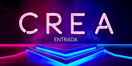 CREA Show entradas