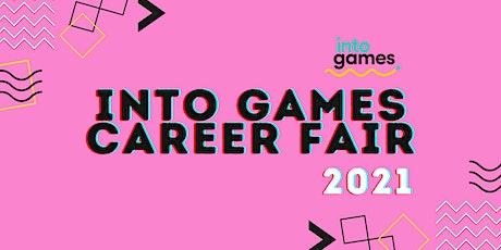 Into Games Career Fair 2021 tickets
