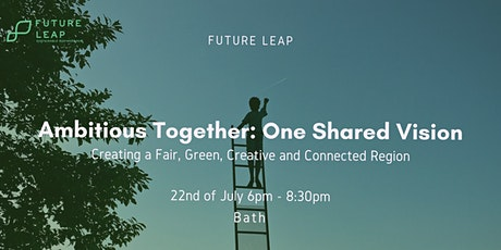 Ambitious Together: One Shared Vision billets