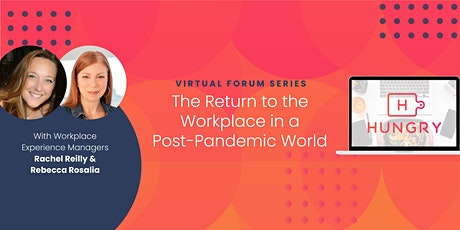 The Return to the Workplace in a Post-Pandemic World tickets