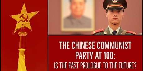 The Chinese Communist Party at 100: Is the Past Prologue to the Future? tickets