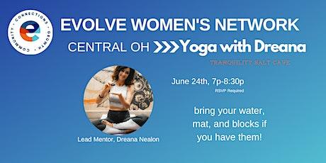 Evolve Women's Network: Yoga w/Dreana Nealon tickets