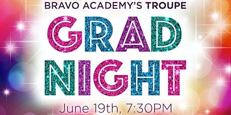 Bravo Academy's Troupe GRAD NIGHT tickets