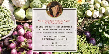Blending with Intention & How to Drink Flowers tickets