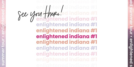 Enlightened Indiana #1 tickets