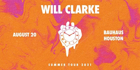 Bauhaus Presents: Will Clarke tickets