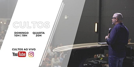 CULTO DOMINGO DE MANHÃ - 10H - 20.06 ingressos