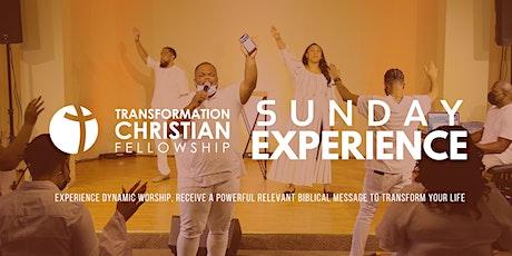 Transformation Christian Fellowship Sunday Experience tickets