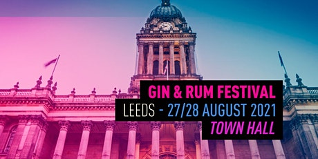 The Gin & Rum Festival - Leeds - 2021 tickets