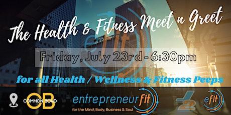 The Health / Wellness & Fitness Meet n Greet Event tickets