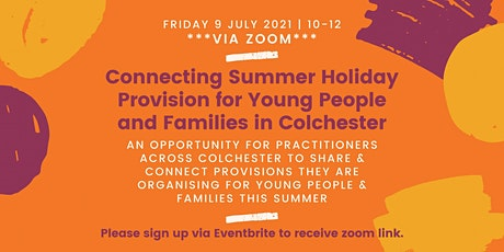 Connecting Colchester Holiday Provision for Young People and Families tickets