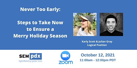 SEMpdx Virtual Event - Holiday Shopping Prep with Karly Scott & Julian Gray tickets
